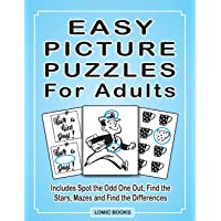 Easy Picture Puzzles For Adults: Includes Spot the Odd One Out, Find the Stars, Mazes and Find the Differences