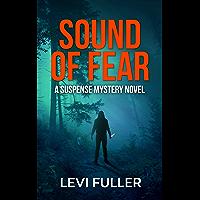 Sound of Fear: A Gripping Serial Killer Thriller (Alma Book 1)