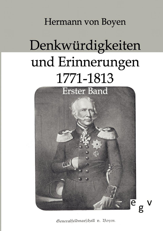 Read Online Denkwürdigkeiten und Erinnerungen 1771-1813 (German Edition) ebook