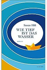Wie tief ist das Wasser (Gatsby) (German Edition) eBook Kindle