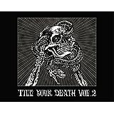 TILL YOUR DEATH vol.2