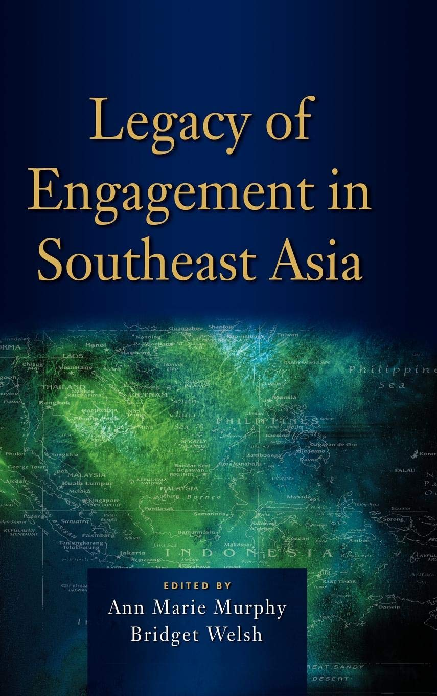 Legacy of Engagement in Southeast Asia pdf epub