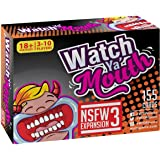 Watch Ya Mouth NSFW (Adult) Expansion #3 Card Game Pack, for All Mouth Guard Games