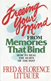 Freeing Your Mind from Memories That Bind
