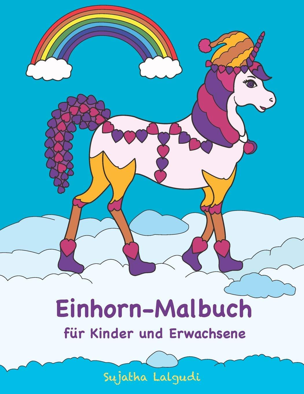 Einhorn Malbuch für Kinder und Erwachsene Einhorn Malvorlagen zum ...