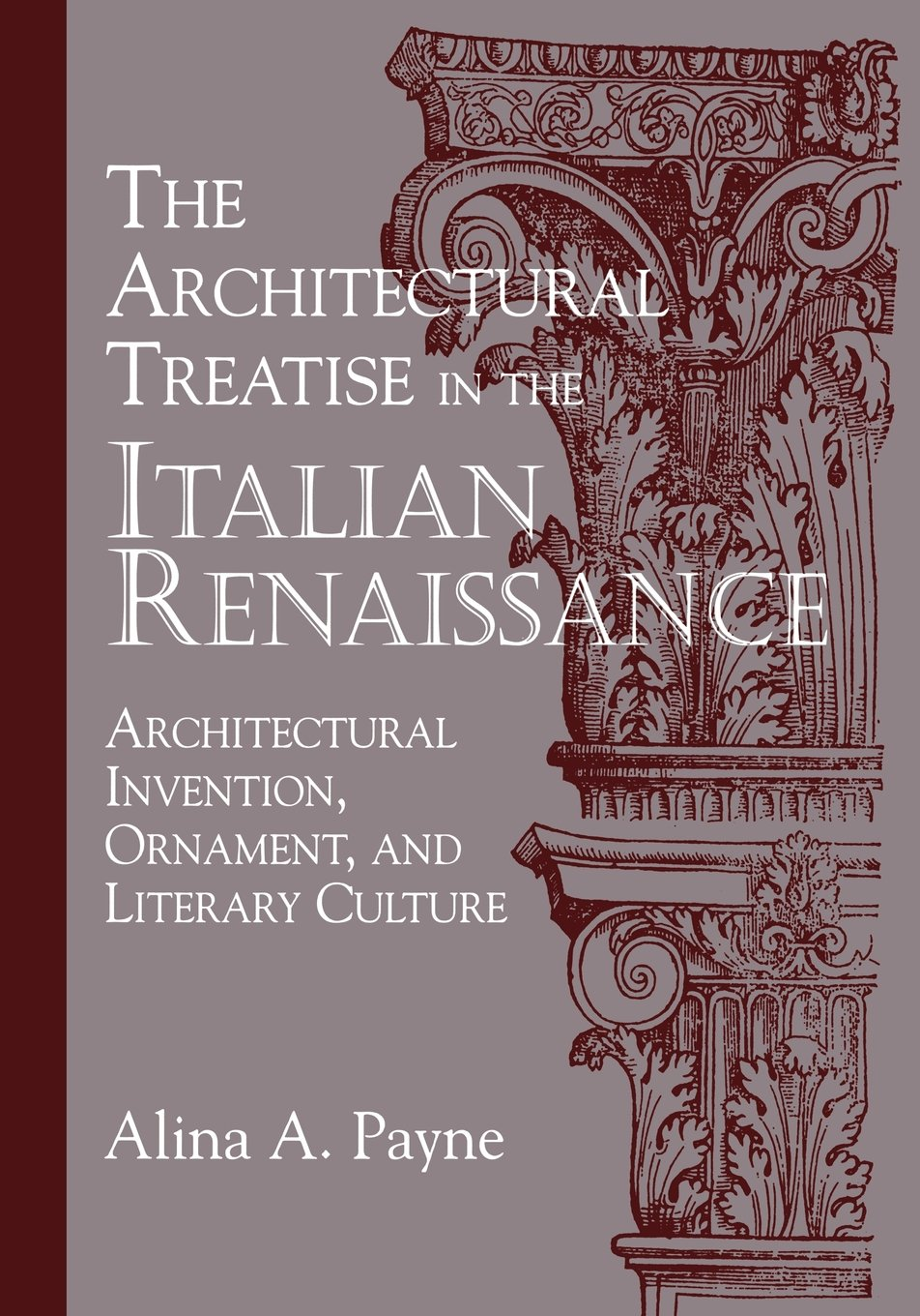 Download The Architectural Treatise in the Italian Renaissance: Architectural Invention, Ornament and Literary Culture ePub fb2 book