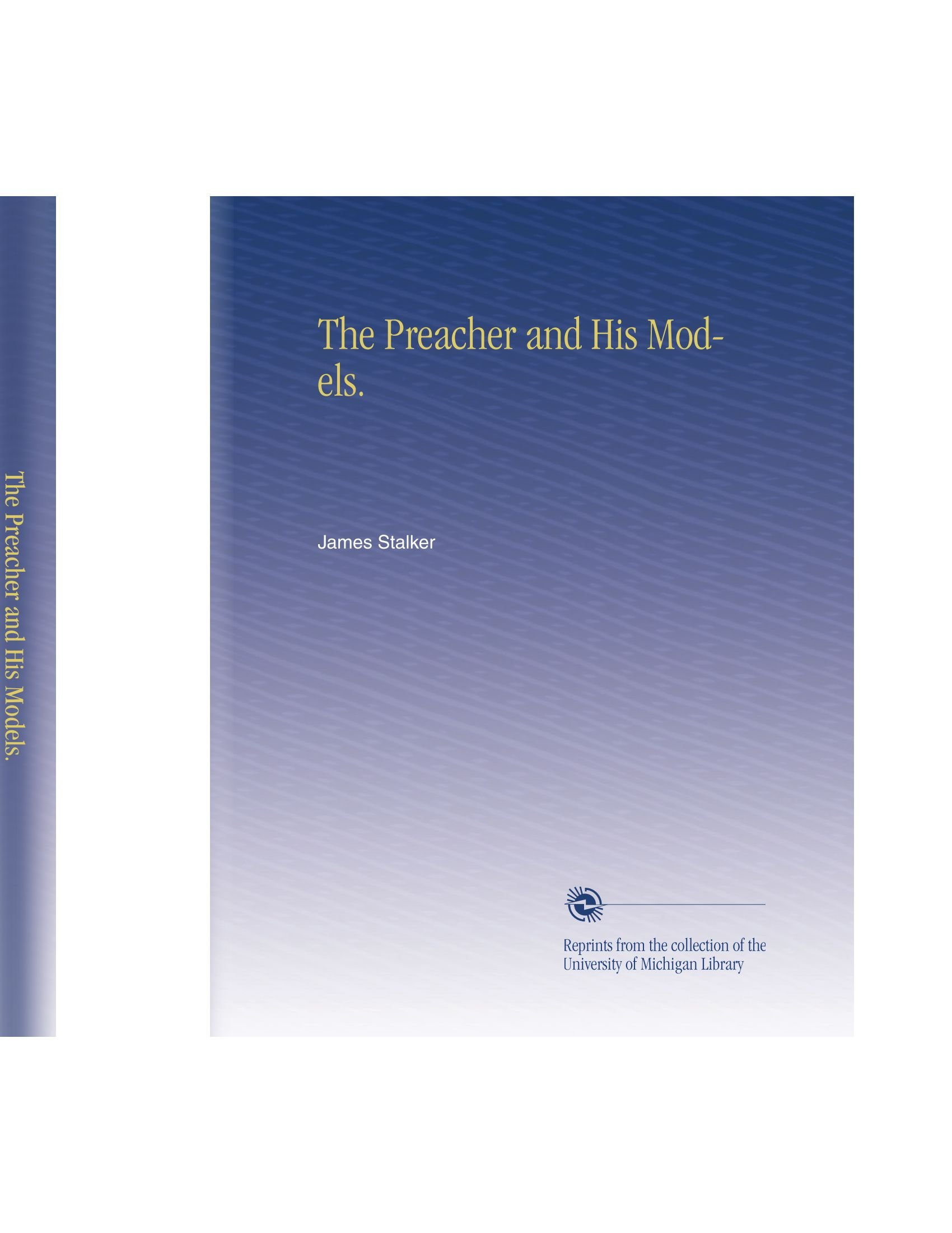The Preacher and His Models. PDF