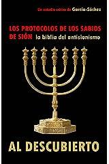 Los Protocolos de los Sabios de Sión: LA BIBLIA DEL ANTISIONISMO al descubierto (Spanish Edition) Kindle Edition