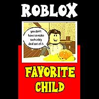 Roblox Sad Story: Favorite Child - Roblox Comic