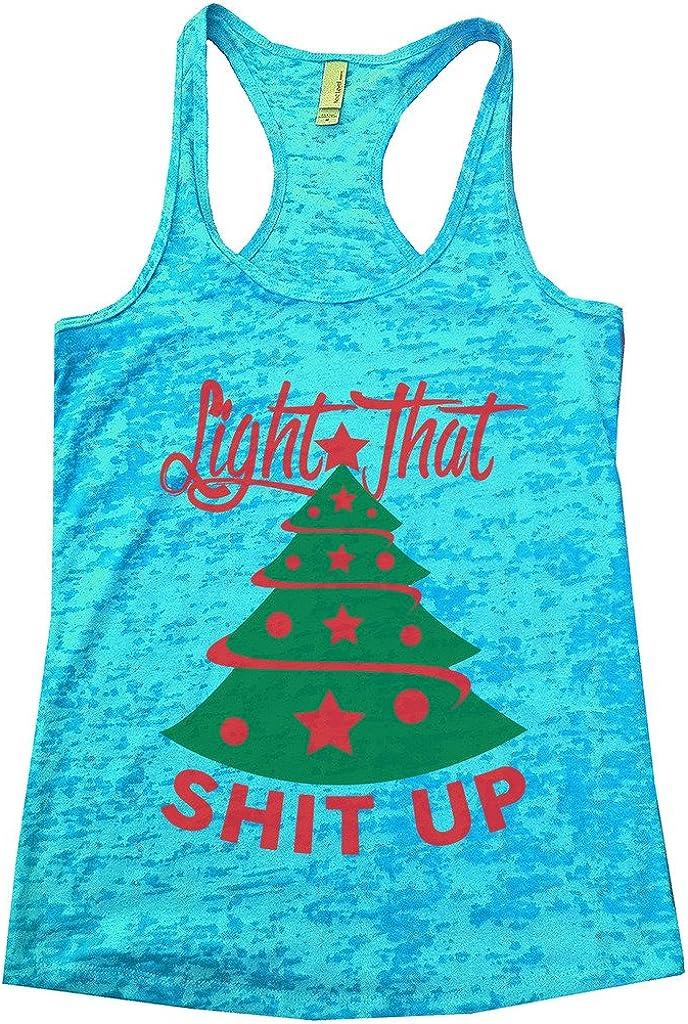 "Funny Threadz Funny Christmas Burnout//Tank Top//""Light That Shit up/"" Xmas Shirt"