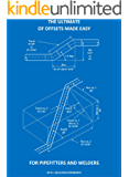 The Ultimate of Offsets made easy for Pipefitters & Welders