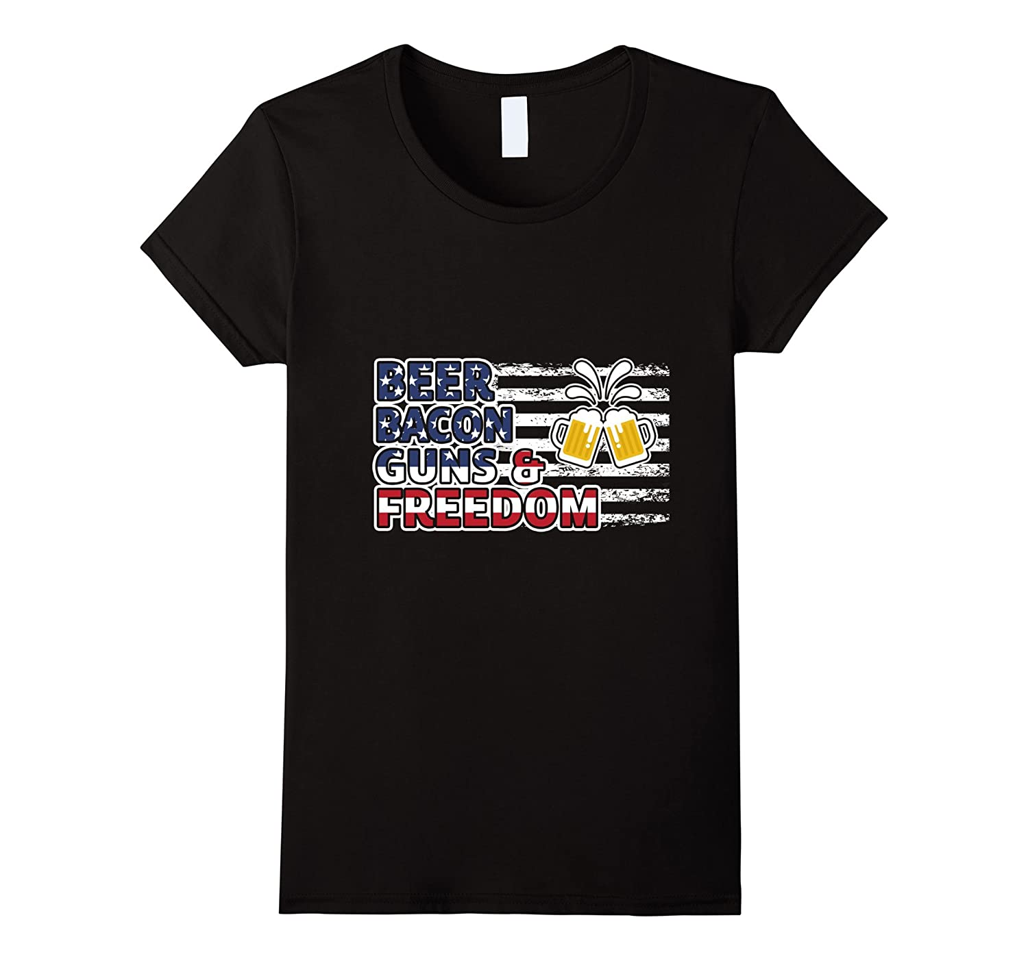 Beer Bacon Guns And Freedom T-Shirt 4th of July Gift