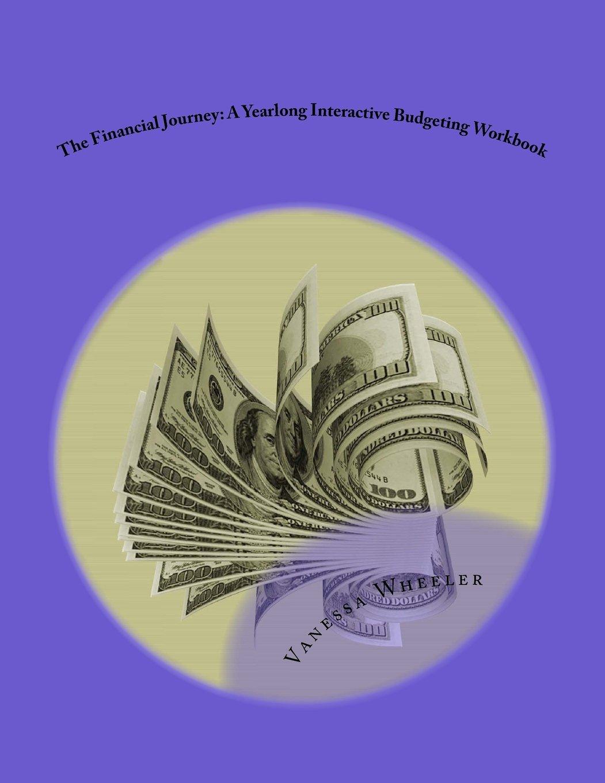 The Financial Journey: A Yearlong Interactive Budgeting Workbook pdf epub