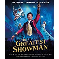 Bergstrom, S: Greatest Showman - The Official Companion