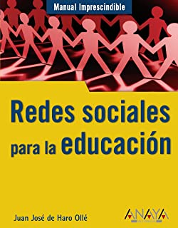 Redes sociales para la educacion / Social networking for education (Manuales imprescindibles / Essential Manuals