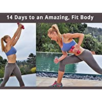 14 Days to an Amazing, Fit Body