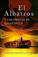 El Albatros Y Los Piratas De Galguduud: La