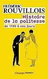 Histoire de la politesse de 1789 à nos jours