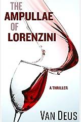 The Ampullae of Lorenzini Kindle Edition