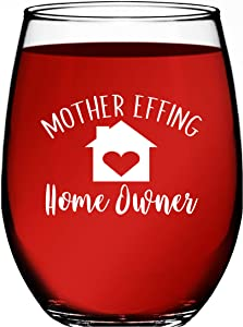 Housewarming Gifts - Unique House Gifts For New Home Owner - Funny First Time Home Owner Gift Ideas - Mother Effing Homeowner 15 oz Humorous Stemless Wine Glass for Men & Women by Funny Bone Products