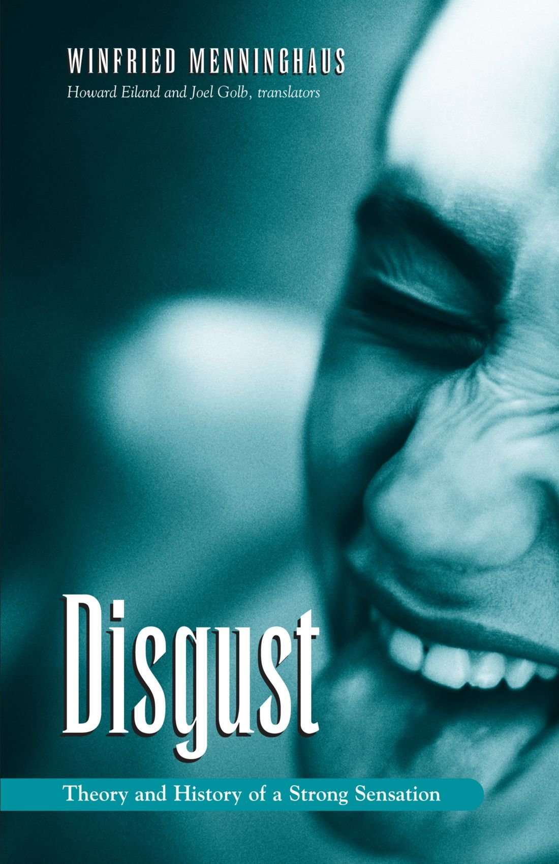 Disgust: The Theory and History of a Strong Sensation (Suny Series ...