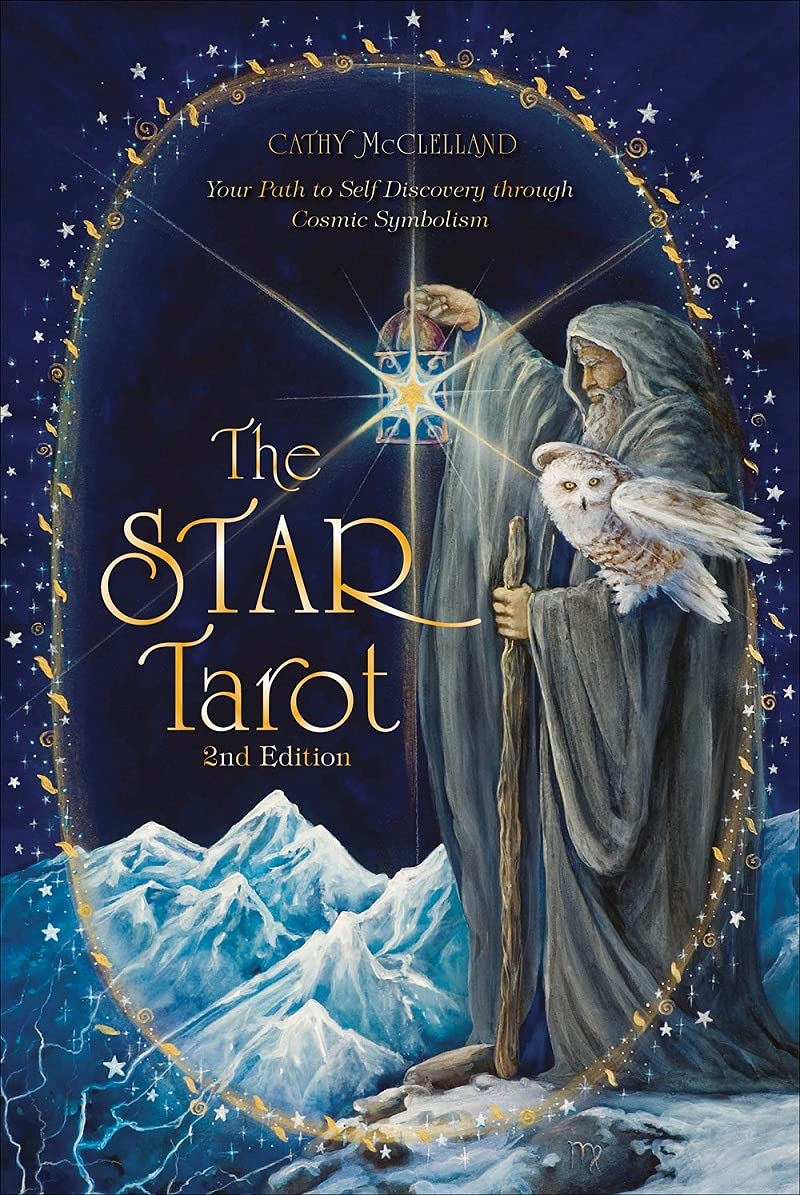 The Star Tarot: Your Path to Self-Discovery through Cosmic Symbolism:  McClelland, Cathy: 9780764359507: Amazon.com: Books