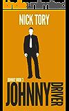 Johnny Driver: Organized Crime Trilogy #3 (Johnny Book)