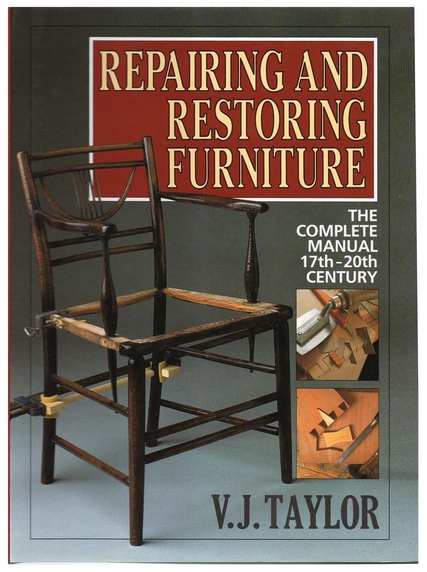 Repairing Restoring Furniture Complete 17 20th product image