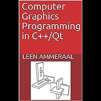 Computer Graphics Programming in C++/Qt (English Edition)