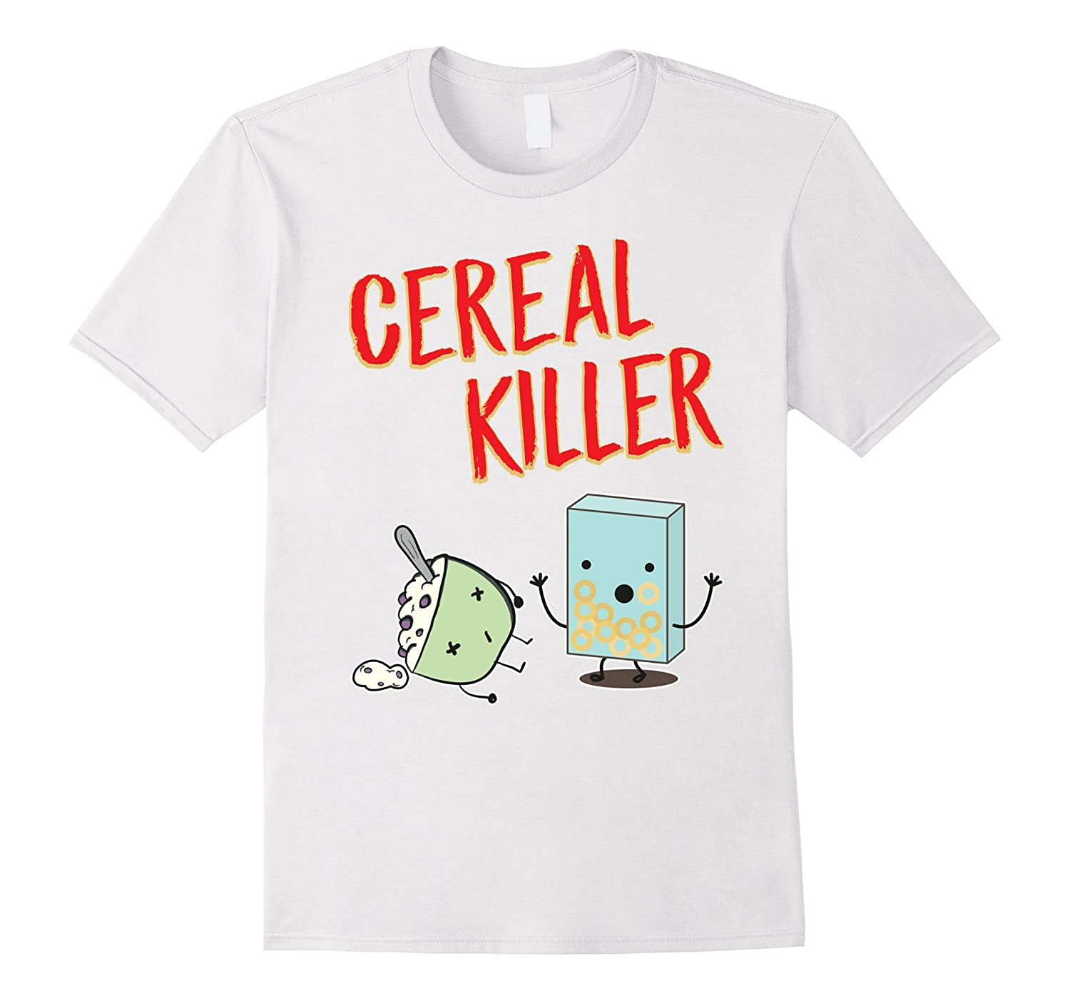 3416ba61 Funny Cereal Killer T-Shirt Food Graphic Tees Novelty Gifts-TJ ...