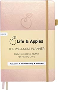 Life & Apples Wellness Planner - Food Journal and Fitness Diary with Daily Gratitude and Meal Planner for Healthy Living - Track Weight Loss Diet and Achieve Health Goals - Undated, Rose Gold