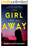 The Girl That Got Away (English Edition)