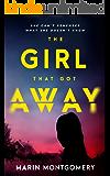 The Girl That Got Away