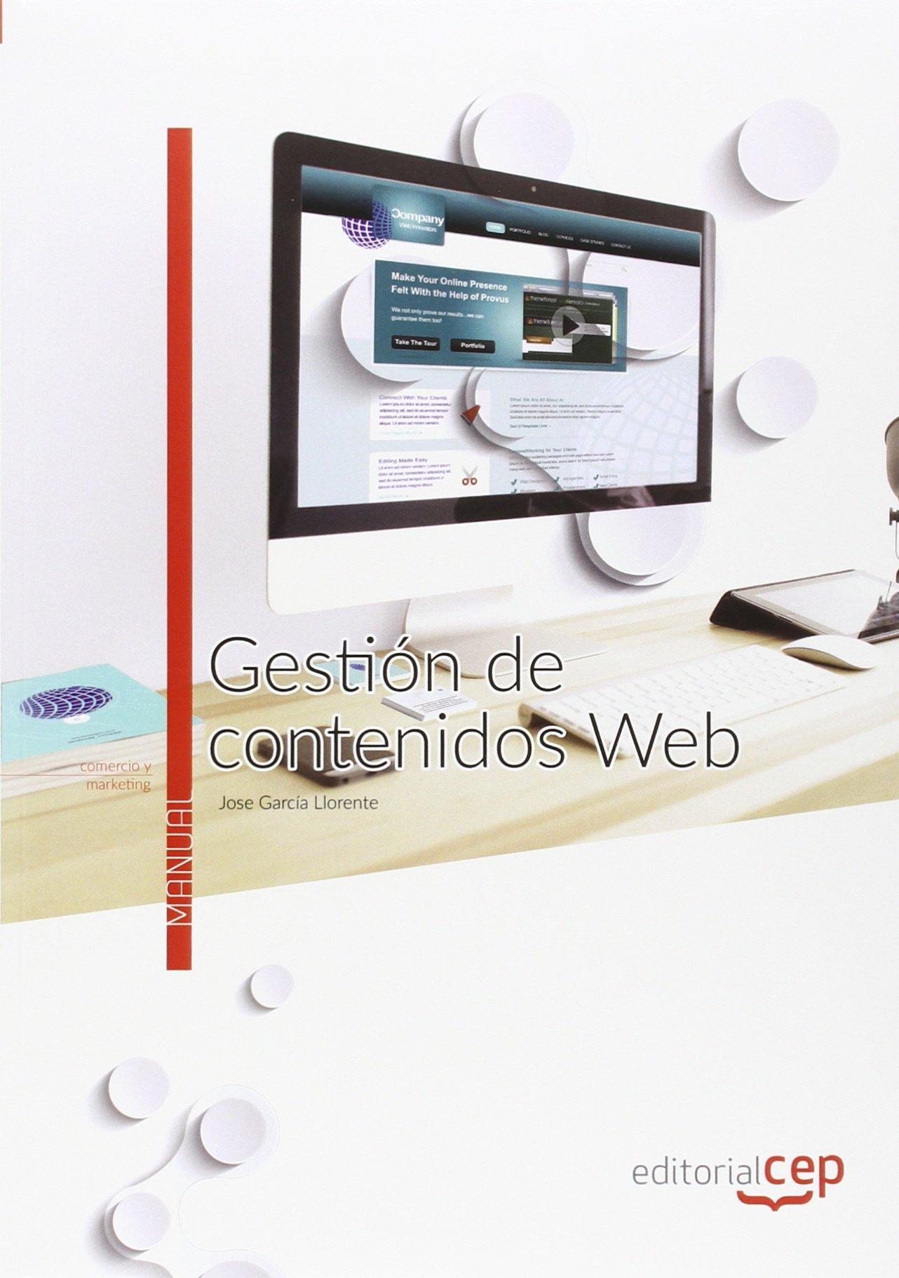 Gestión de contenidos web. Manual teórico: Amazon.es: Jose García Llorente: Libros