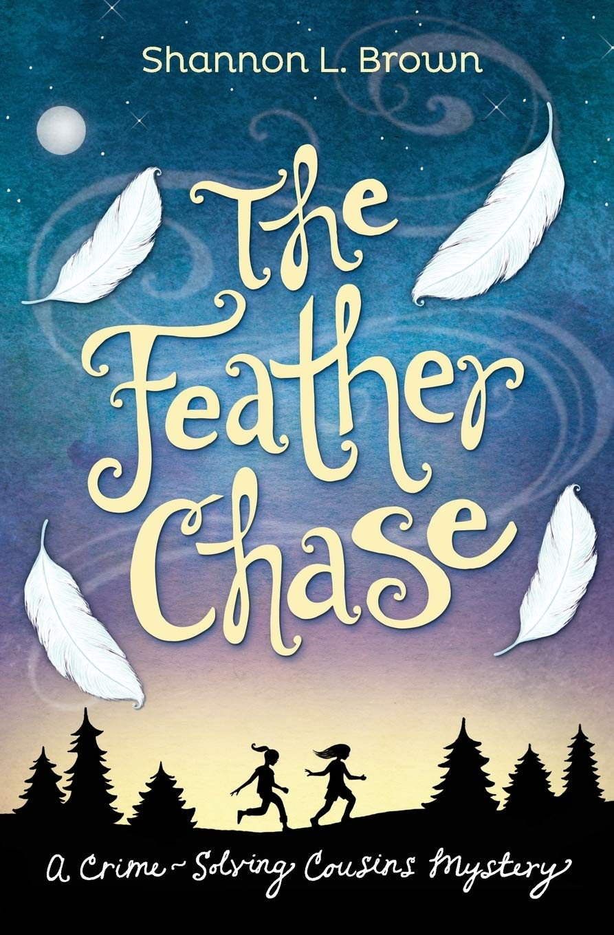 The Feather Chase: (The Crime-Solving Cousins Mysteries Book 1)