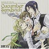 Dramatic CD Collection キューカンバー×サンドイッチ
