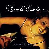 Love & Emotion - Instrumental Love Songs