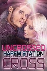 Uncrossed (Harem Station Book 7) Kindle Edition