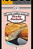 Le cento migliori ricette di torte salate (eNewton Zeroquarantanove)