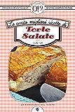 Le cento migliori ricette di torte salate (eNewton Zeroquarantanove) (Italian Edition)