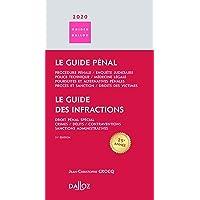 Le guide des infractions Le Guide pénal 2020 - 21e éd.