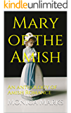 Mary of the Amish : An anthology of Amish Romance