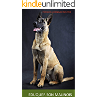 ÉDUQUER SON MALINOIS (French Edition)