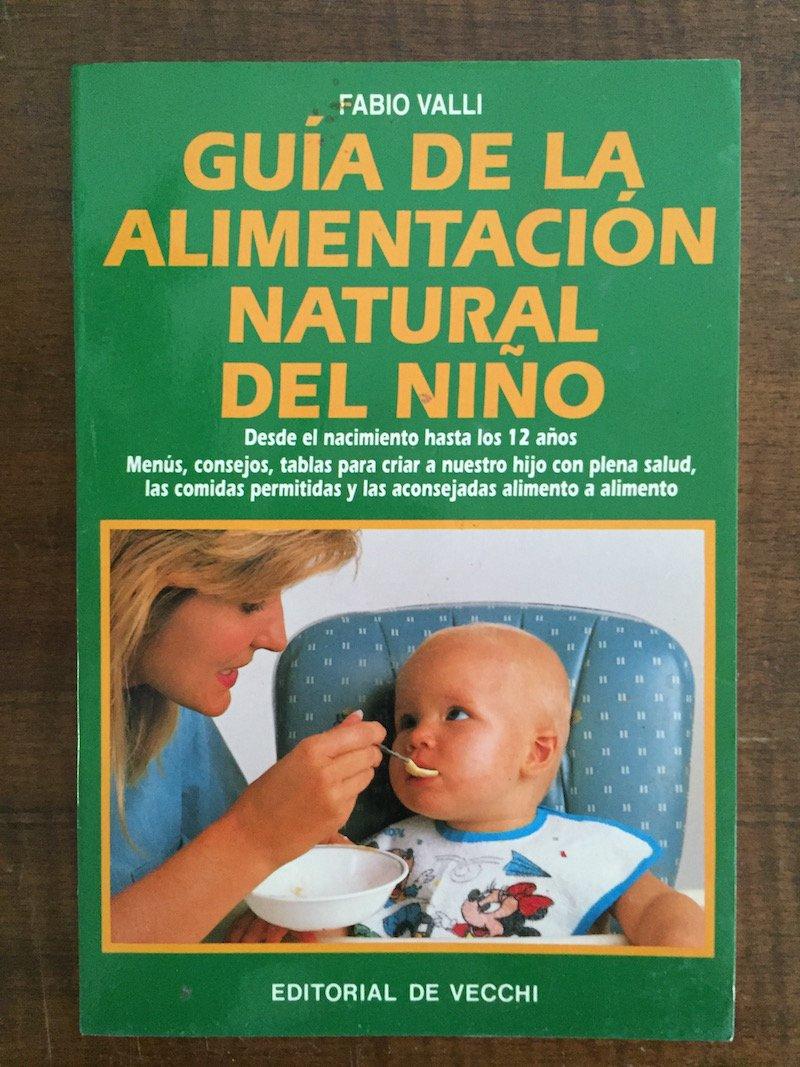 Download Guia de La Alimentacion Natural del Nino (Spanish Edition) pdf