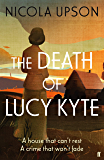 The Death of Lucy Kyte (Josephine Tey Book 5)