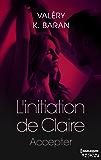 L'initiation de Claire - Accepter (tome 4)