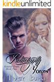 Reluctantly Yours (Forever Yours Book 2)