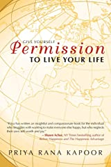 Give YourSelf Permission to Live Your Life Paperback