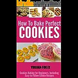 病んでいるバンジージャンプ九Raw Vegan Cookies: Raw Food Cookie, Brownie, and Candy Recipes. (Healthy Recipes, Sweet Recipes, Healthy Desserts, Nutritious and Delicious Snacks, Cookies and Bars) (English Edition)
