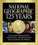National Geographic 125 Years: Legendary